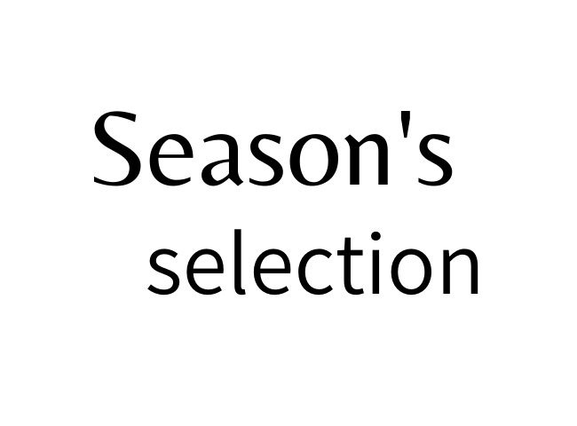 Season's selection